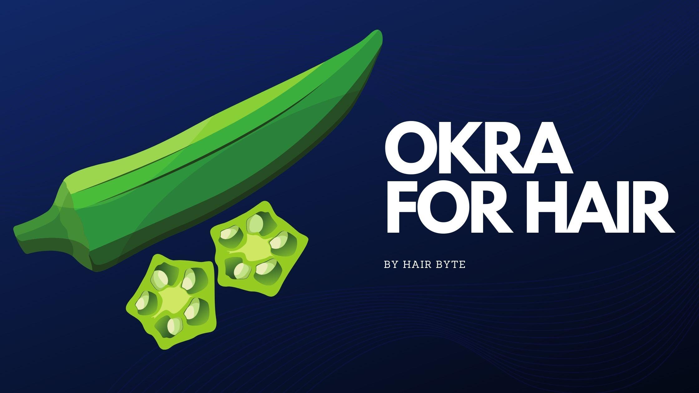 Okra For Hair